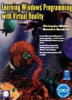 Learning Windows Programming with Virtual Reality / Christopher D. Watkins and Russel Berube